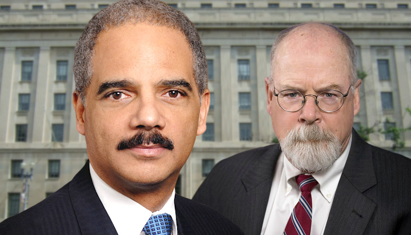 Commentary: Eric Holder and Wapo Threaten U.S. Attorney John Durham for Looking into Spygate